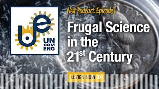 The Uncommon Engineer GEEKOUT: Frugal Science with Saad Bhamla