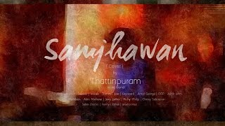 Samjhawan Unplugged - Cover by Thattinpuram Music Band