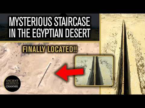 Located: The Mysterious Ancient Staircase in the Egyptian Desert | Ancient Architects
