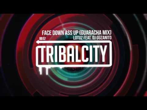 Lotuz Feat. DJ Guzanito - Face Down Ass Up (Guaracha Mix) mp3