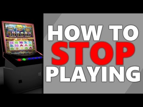 How to quit playing slot machines casino durrant ok