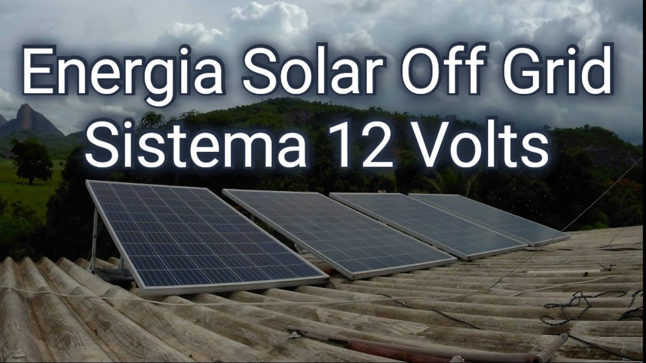 COMO FUNCIONA UM SISTEMA DE ENERGIA SOLAR OFF GRID