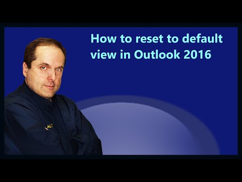 How to reset to default view in Outlook 2016