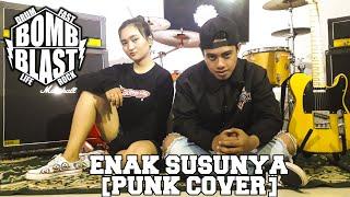 Download Lagu ENAK SUSUNYA [PUNK COVER] mp3
