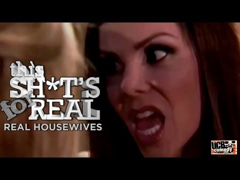 This Shit's For Real - Real Housewives
