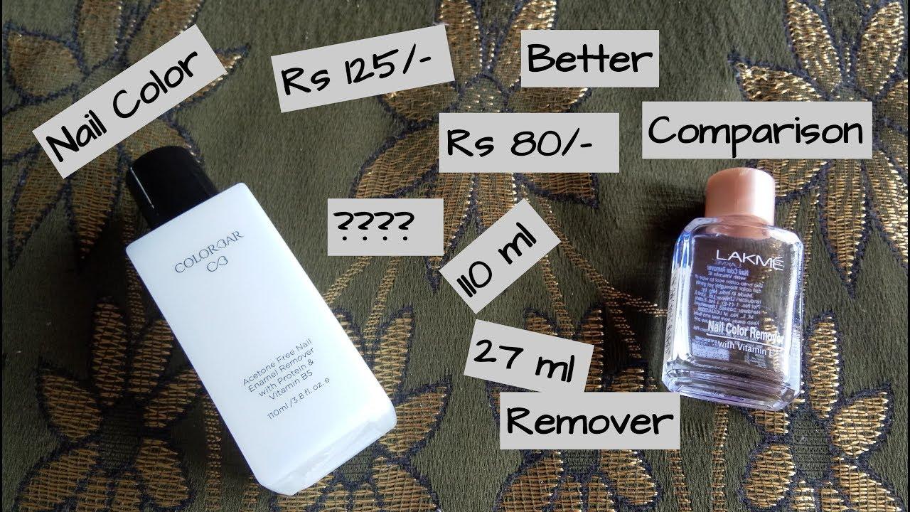 Lakme Nail Polish Remover Vs Colorbar Nail Color Remover Review Demo Youtube