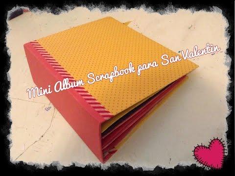 Tutorial mini album scrapbook para san valent n youtube - Album para san valentin ...