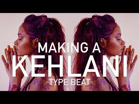 How to Make a Kehlani Type Beat (after Dream Machine BK!)