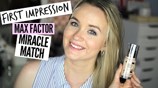 Max Factor Miracle Match Foundation || First Impression