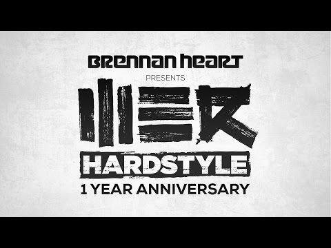 Brennan Heart presents WE R Hardstyle - 1 Year Anniversary