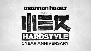 Brennan Heart presents WE R Hardstyle - 1 Year Anniversary