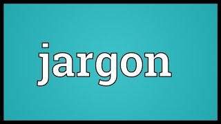 Jargon Meaning