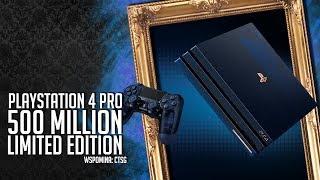 PS4 Pro 500 Million Limited Edition + Wspominki