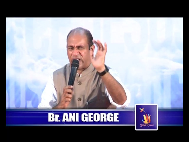 Br.Ani George – Jesus Voice 07.02.2017