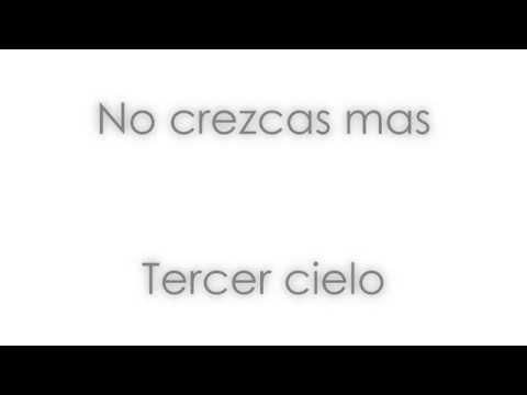 No crezcas mas - Tercer cielo (Letra)