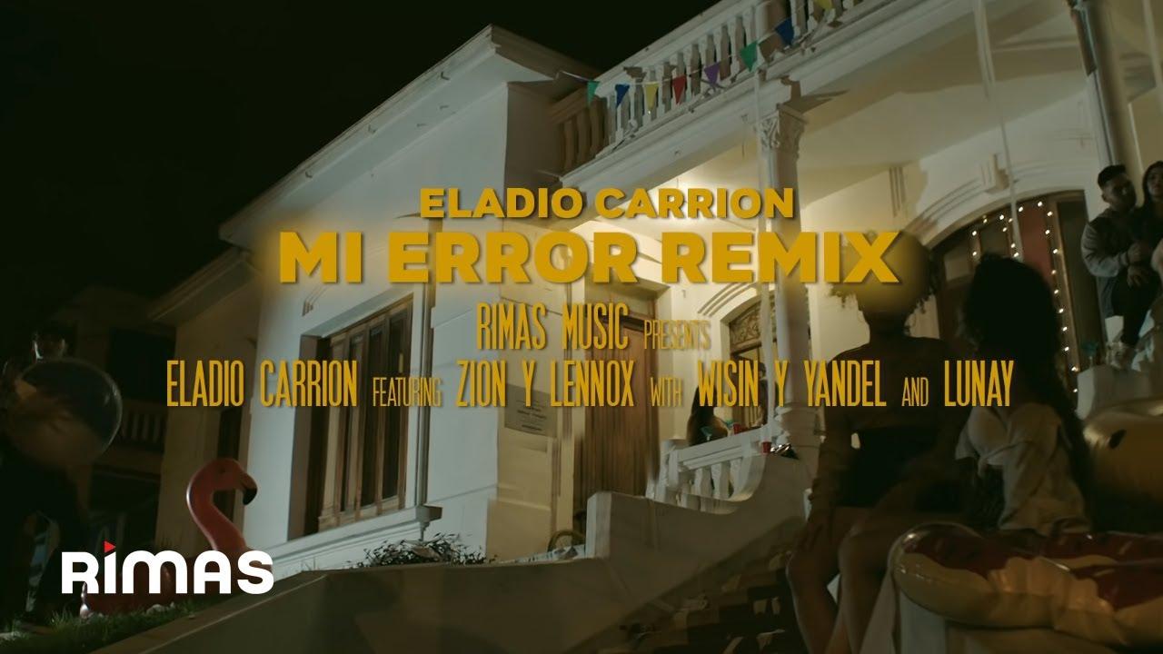 Resultado de imagen para Eladio Carrión x Zion & Lennox x Wisin & Yandel x Lunay - Mi Error Remix ( Video Oficial )