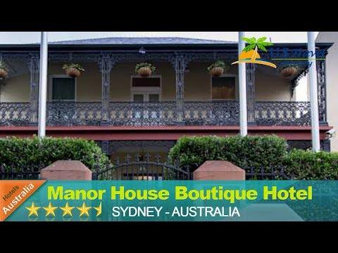 Manor House Boutique Hotel - Sydney Hotels, Australia