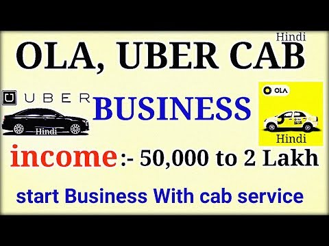 Start Business With Ola And UBER Company | Cab Service Business | in Hindi
