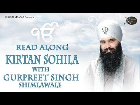 Kirtan Sohila | Read Along | Bhai Gurpreet Singh Shimla  Wale | Learn Gurbani | Soothing | Bed Time