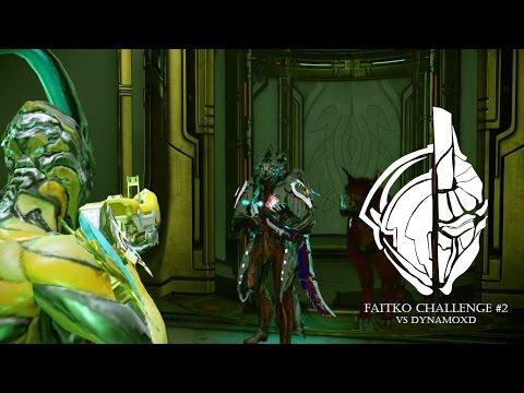 Warframe- The FaitKO Challenge- SOONYOUWILLDIE vs DynamoXD