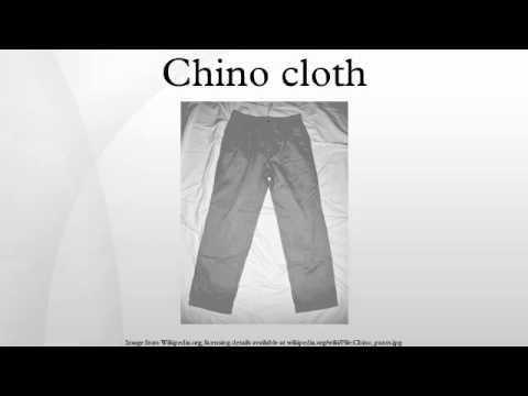 Chino cloth