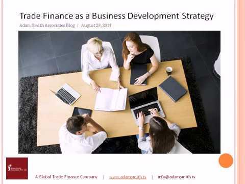 Trade Finance as a Business Development Strategy