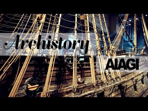 Vasa - a ship, a disaster, and a museum | AIAGI Archistory