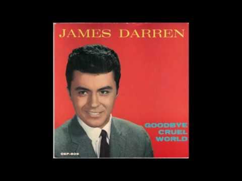 Goodbye Cruel World - James Darren (1961)