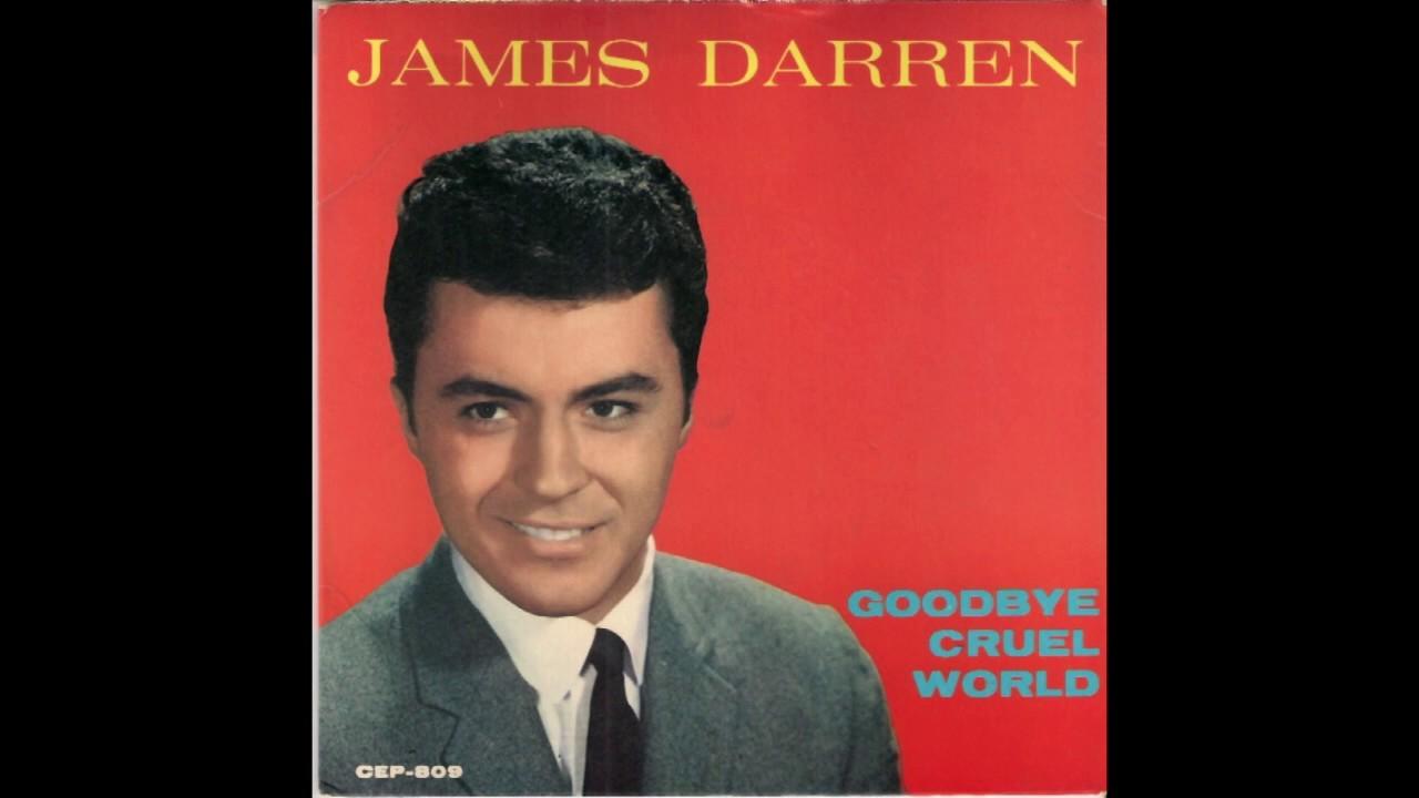 Goodbye Cruel World: James Darren (1961)