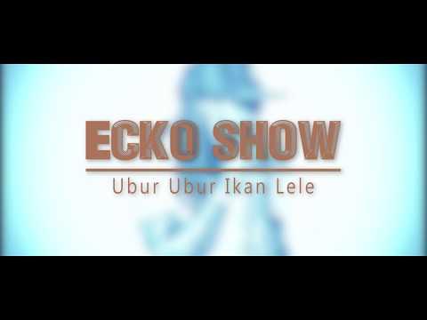 Ecko Show - Ubur Ubur Ikan Lele | Lyric Video