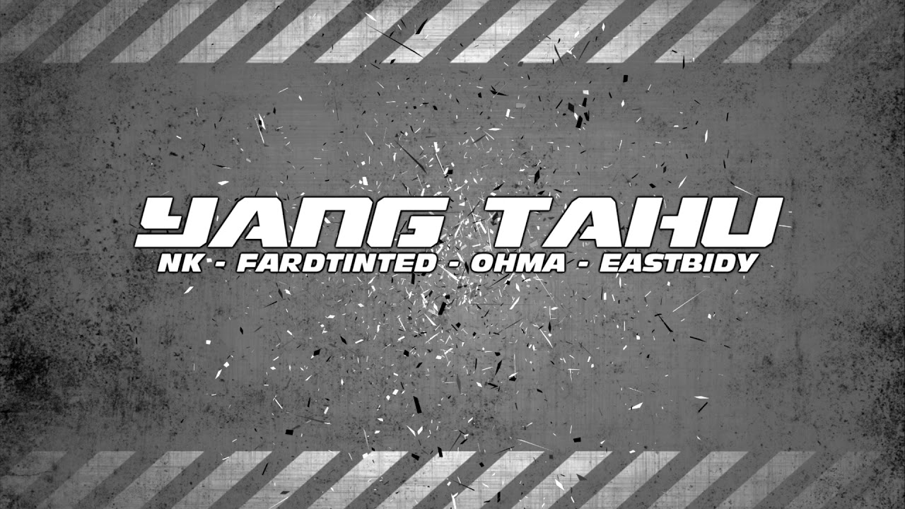 Download OFFICIAL LIRIK VIDEO - YANG TAHU by STAYPACK (NK, FT, OHMA, EASTBIDY)