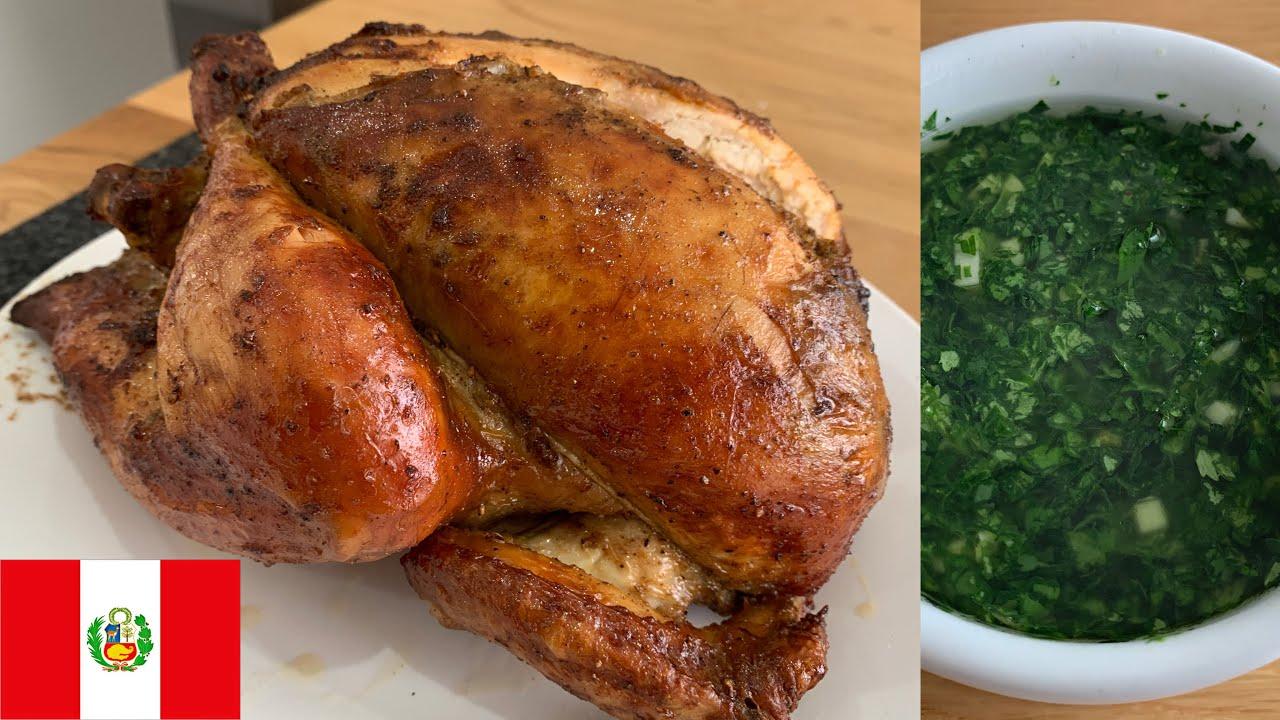 Pollo A La Brasa Y Chimichurri Peruano Receta Deliciosa Youtube