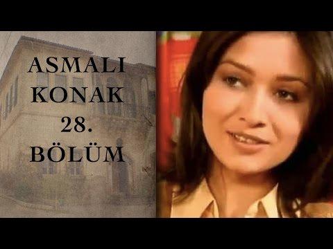 ASMALI KONAK 28. Bölüm