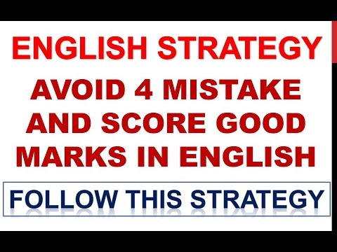 How to Score Good Marks in English..........English Preparation Strategy......