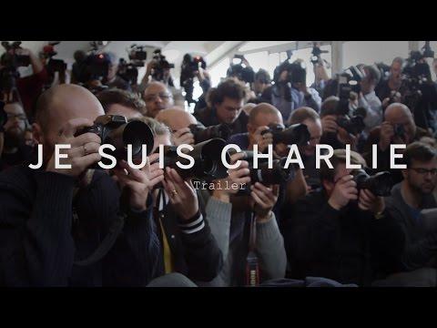 JE SUIS CHARLIE Trailer | Festival 2015