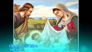 Cầu cho cha mẹ 4 - Mắt Ngọc [Thánh ca]