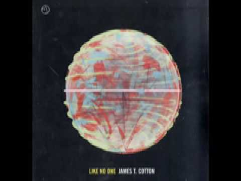 James T. Cotton - Got To Let You Know mp3