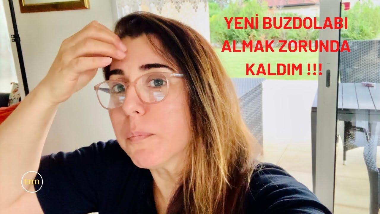 YENİ BUZDOLABI ALMAK ZORUNDA KALDIM!!!