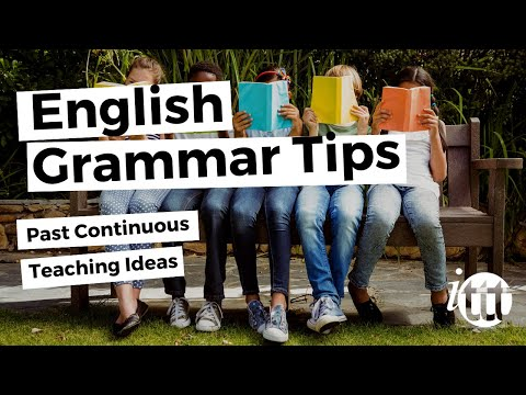 English Grammar - Past Continuous - Teaching Ideas - TESOL