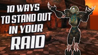 Classic WoW: 10 Ways To Stand Out In Your Raid