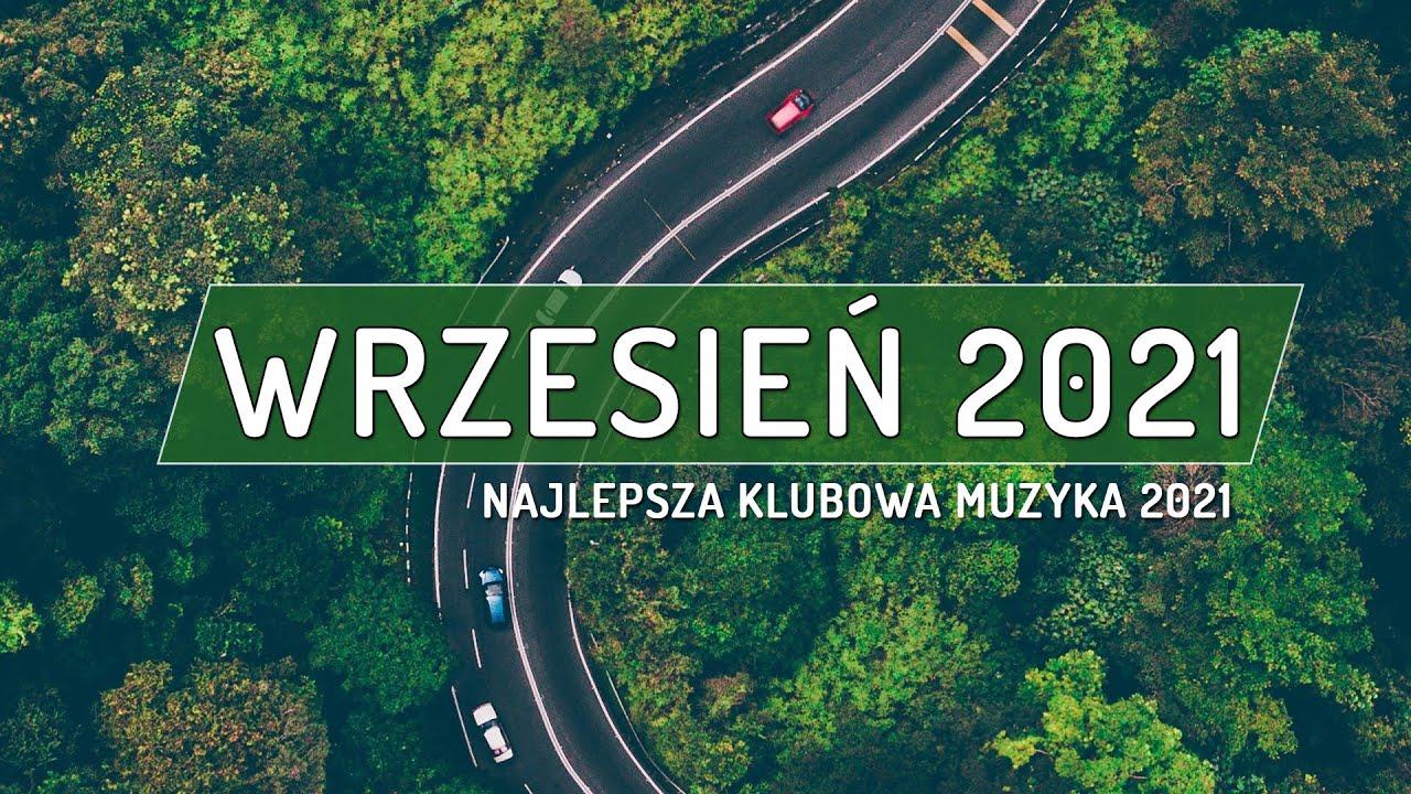 NAJLEPSZA KLUBOWA MUZYKA 2021 ⚠️ MUZYKA NA IMPREZĘ 2021⚠️ NAJLEPSZE KLUBOWE HITY⚠️ MUZA DO AUTA 2021