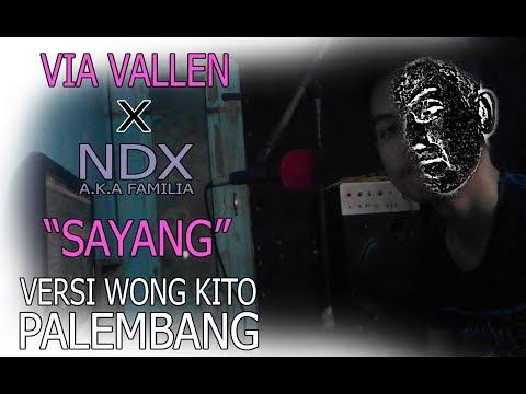 Via Vallen - Sayang (Versi Bahasa Palembang)