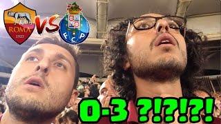 SIAMO INCAZZATI NERI !! ROMA - PORTO (0 - 3) LIVE DALLO STADIO OLIMPICO