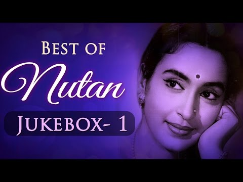 best-of-nutan-superhit-songs-collection-(hd)---jukebox-1---bollywood-evergreen-old-songs