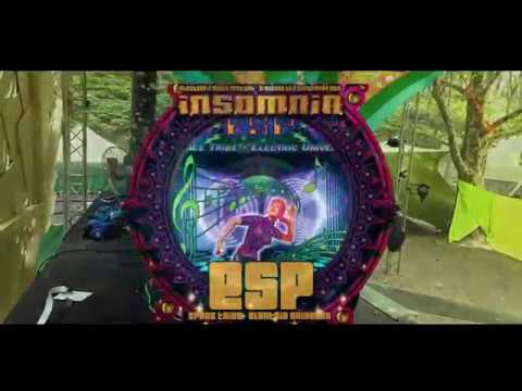 ESP : Electric Universe & Space Tribe (Insomnia 2018) Mp3