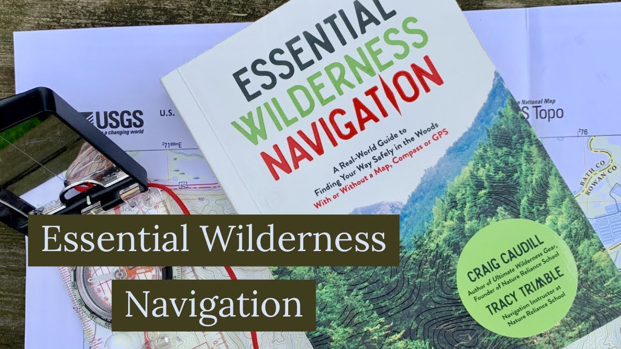 Essential Wilderness Navigation book review