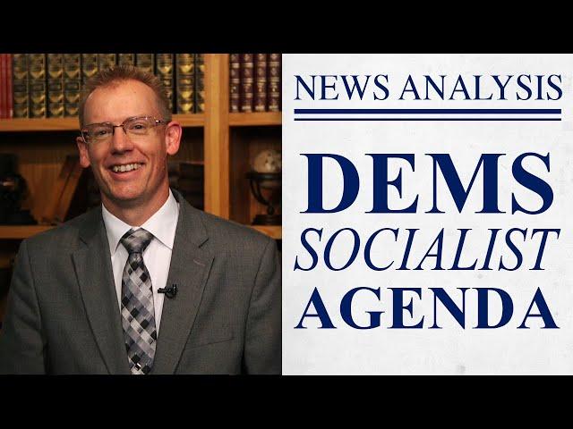 Dems 2020: The Socialist Agenda