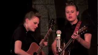 "The Chapin Sisters are The Everly Brothers ""Sigh, Cry, Almost Die"" LIVE March 2, 2013 (3/14)"