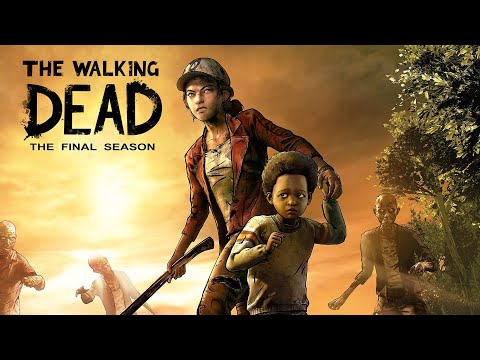 The Walking Dead: The Final Season - ФИНАЛ #4