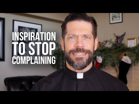 Inspiration to Stop Complaining